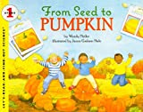 From Seed to Pumpkin (Let's-Read-And-Find-Out Science: Stage 1 (Pb))