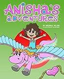 The Beginning (Anisha's Adventures)