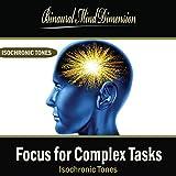 Focus for Complex Tasks: Isochronic Tones Brainwave Entrainment