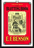 Blotting Book, E. F. Benson, 0701207639