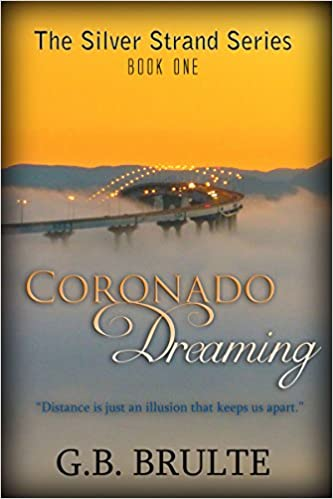 Coronado Dreaming (The Silver Strand Series Book 1)