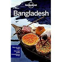 Lonely Planet Bangladesh 7th Ed.: 7th Edition