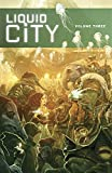 Liquid City Volume 3 TP