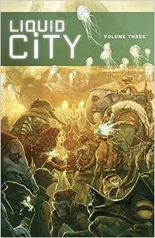 Liquid City Volume 3 TP