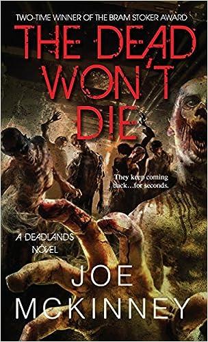 The dead wont die deadlands joe mckinney 9780786033997 the dead wont die deadlands joe mckinney 9780786033997 amazon books fandeluxe Gallery