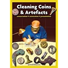 Cleaning Coins and Artefacts: Conservation Restoration Presentation by Villanueva, David (2008) Paperback