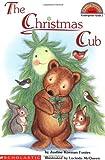 The Christmas Cub, Justine Korman Fontes, 0439098335