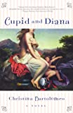 img - for Cupid and Diana: A Novel book / textbook / text book