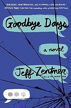 Goodbye Days by [Zentner, Jeff]