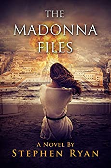 The Madonna Files by [Ryan, Stephen]