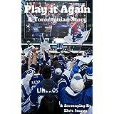 Play It Again: A Torontonian Story