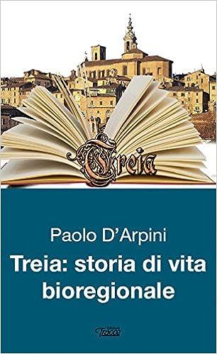 Amazon.it: Treia. Storie di vita bioregionale - D'Arpini, Paolo ...