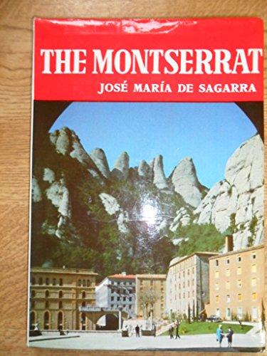 The Montserrat (Andar y ver collection)