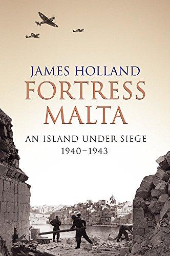 Island Fortress - Fortress Malta : An Island Under Siege, 1940-1943 (Cassell Military Paperbacks)