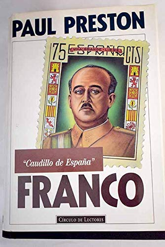 Franco, caudillo de España: Amazon.es: Preston, Paul: Libros