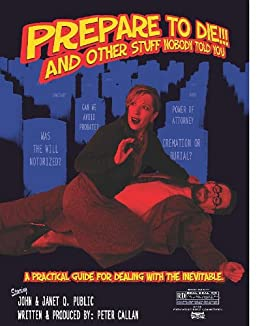 Prepare to Die!: And Other Stuff No One Ever Told You by [Callan, Peter]