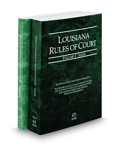 louisiana-rules-of-court-state-and-federal-2016-ed-vols-i-ii-louisiana-court-rules