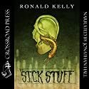 The Sick Stuff Audiobook by Ronald Kelly, Zach McCain Narrated by Jonathan Hall