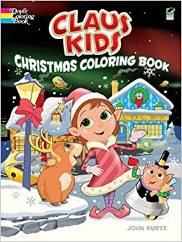 Claus Kids Christmas Coloring Book Dover Holiday