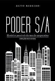 Poder S/A: Histórias possíveis do mundo corporativo – edição revisada