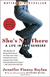 img - for She's Not There: A Life in Two Genders book / textbook / text book
