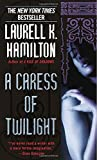 A Caress of Twilight (Merry Gentry, Band 2)
