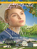 Courting Ruth (Hannah's Daughters Book 1)