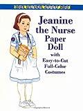 Jeanine the Nurse Paper Doll, Kathy Allert, 0486413071