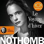 Le Voyage d'hiver | Amélie Nothomb