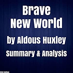 A literary analysis of brave new world by huxley