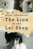 The Lion in the Lei Shop, Kaye Starbird, 1611098041