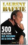 500 questions que personne ne se pose par Baffie