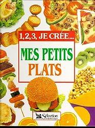 Mes petits plats : 1, 2, 3 je crée