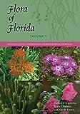 img - for Flora of Florida, Volume V: Dicotyledons, Gisekiaceae through Boraginaceae book / textbook / text book