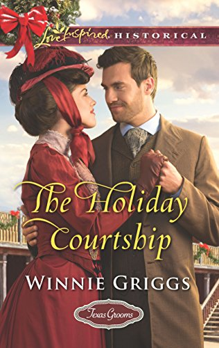 The Holiday Courtship (Texas Grooms (Love Inspired - 7 Inch Groom