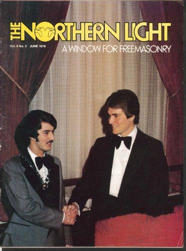 NORTHERN LIGHT Vol 9 #3 Moral Conscience in Modern Society Freemasonry 6 1978 ()