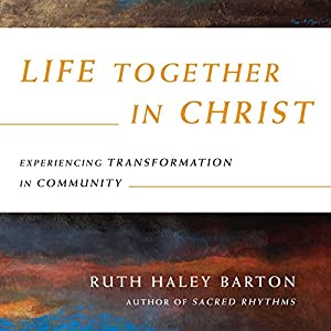 Life Together in Christ Audiobook