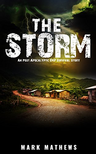 EMP:The Storm: A Post Apocalyptic Survival Story (The Fall Book 2) by [Mathews, Mark]