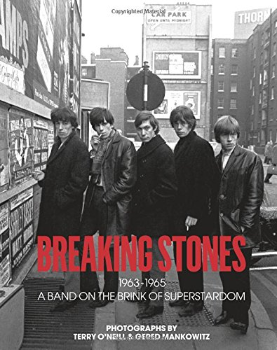 Breaking Stones: 1963-1965 A Band on the Brink of Superstardom PDF
