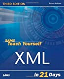 Sams Teach Yourself XML in 21 Days, Steven Holzner, 0672325764