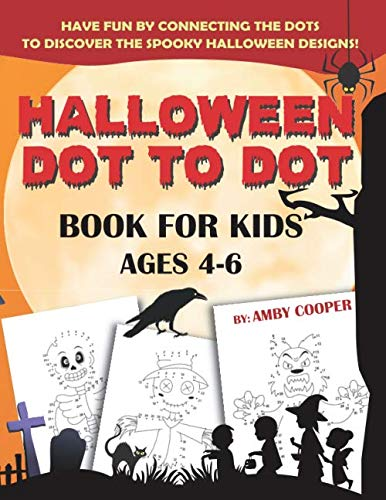 Halloween Preschool Art (Halloween Dot to Dot Book For Kids Ages 4-6: Fun and Learning Connect the Dot Puzzles for Kindergarten and Preschool Children (Happy Halloween Activity Books for)