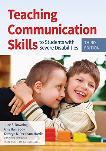 Teaching Communication Skills to Students with Severe Disabilities by June E. Downing (Editor), Amy Hanreddy (Editor), Kathryn Peckham-Hardin (Editor) (30-Apr-2015) Paperback (Teaching Communication Skills To Students With Severe Disabilities)