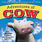 Adventures of Cow, Lori Korchek, 1582461392