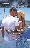 Tempted by the Bridesmaid (Italian Royals Book 1)