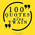 100 quotes by Mark Twain | Mark Twain