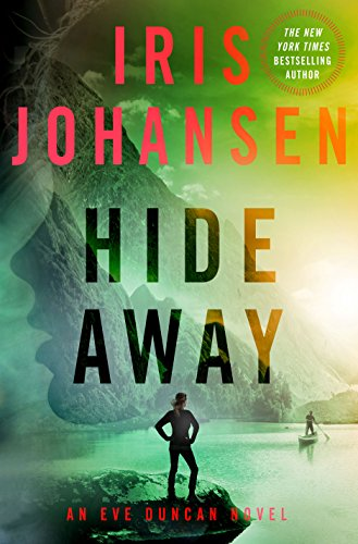Hide Away: An Eve Duncan Novel