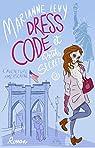Dress code et petits secrets, tome 2 : L'aventure américaine par Levy