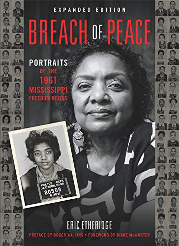 (Breach of Peace: Portraits of the 1961 Mississippi Freedom)