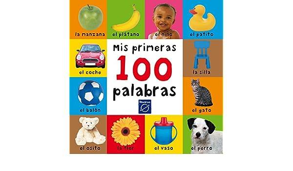 Mis primeras 100 palabras: Varios Autores: 9788448823245: Amazon.com: Books
