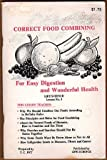 img - for Correct Food Combining: For Easy Digestion and Wonderful Health. Life Science Lesson No. 3 book / textbook / text book